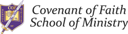 Covenant of Faith School of Ministry | Beaumont, TX